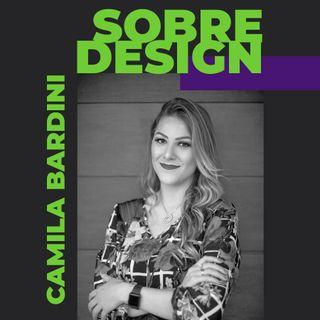 Ep 13 - Camila Bardini: futuro, inovação, design thinking e mudanças organizacionais