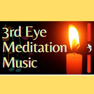 3rd EYE MEDITATION #RELAXING | Music & Sound for 3rd eye #meditation