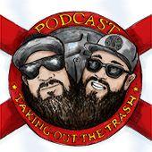Takingoutthetrash's podcast