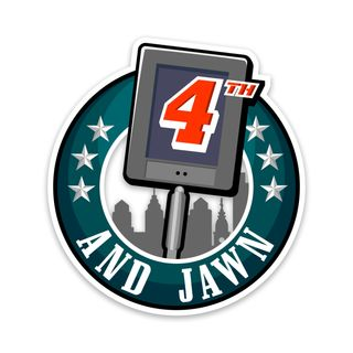 4th and Jawn- Episode 121
