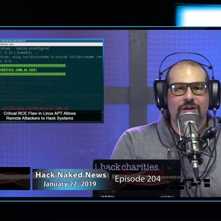 Hack Naked News #204 - January 22, 2019