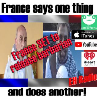 Morning moment France- Freeing Extremists July 23 2018