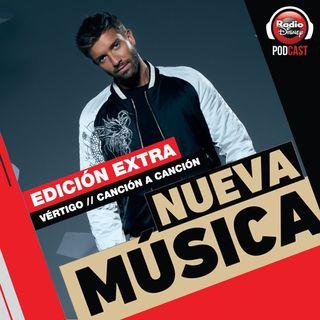 EDICIÓN EXTRA   Pablo Alborán - Vértigo, Canción a Canción