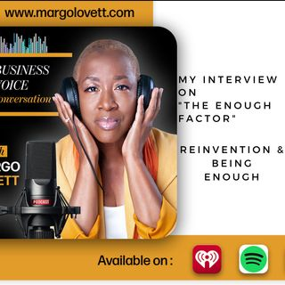 My Interview on The Enough Factor