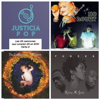Las 25 canciones que cumplen 25 años en el 2021 (Segunda parte)