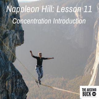 Napoleon Hill - Lesson 11: Concentration