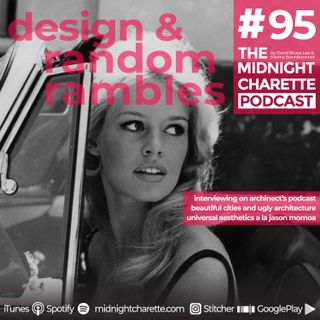 #95 - Beautiful Cities, Ugly Architecture & Universal Aesthetics (a la Jason Momoa)