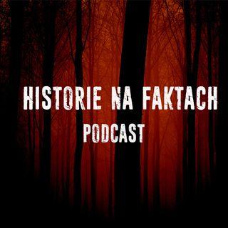 Historie na faktach Podcast Kryminalne