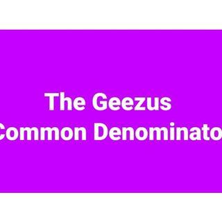The Geezus Common Denominator: 619-768-2945