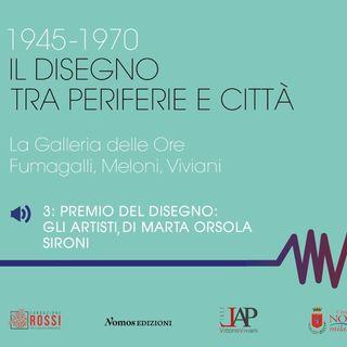 3_ Premio del Disegno: gli artisti  parte II  di Marta Orsola Sironi