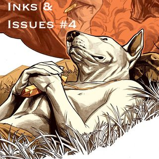 Inks & Issues Episode #4 - The Autumnlands: Volume 1
