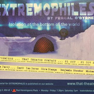 Extremophiles - That Theatre Company