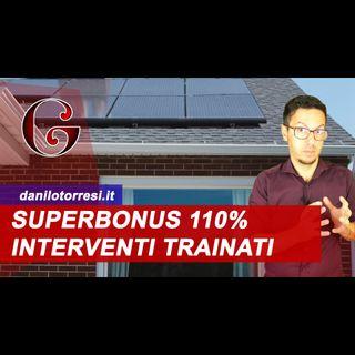 SUPERBONUS 110% GLI INTERVENTI TRAINATI: fotovoltaico e ricarica veicoli elettrici cosa comprende