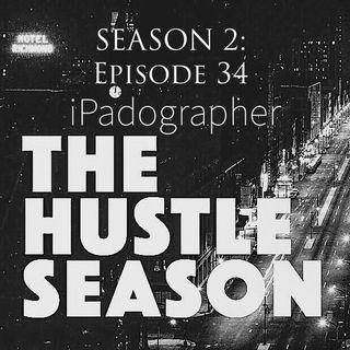 The Hustle Season 2: Ep. 34 iPadographer