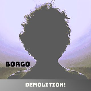 Demotlition! Borgo on Big Blend Radio