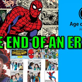The End of an Era | Age of Heroes #73