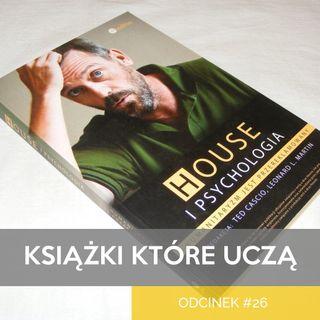 """KKU#26 - Psychologia szczęścia na podstawie książki """"House i psychologia"""""""