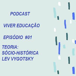 Episódio 1 - Podcast Viver Educação