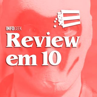 Review em 10: Watchmen