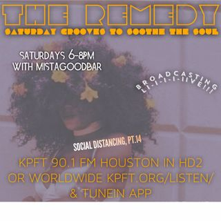 The Remedy Ep 162 July 11th, 2020 (Social Distancing, Pt. 15)