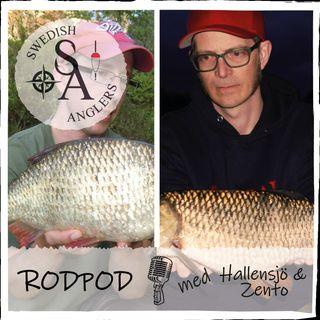 Swedish Anglers Rodpod Avsnitt 3 med Hallensjö & Zentio