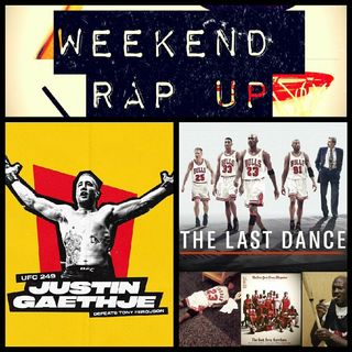 """Ep. 176 - """"#UFC249 Brings Back Sports + #TheLastDance"""""""