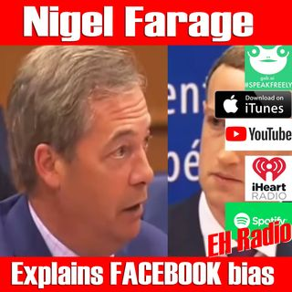 Morning moment Nigel Farage talking about Facebook to Facebook Oct 15 2018
