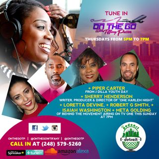 On The Go with Tiffany Patton,w/The Cast of Behind the Movement