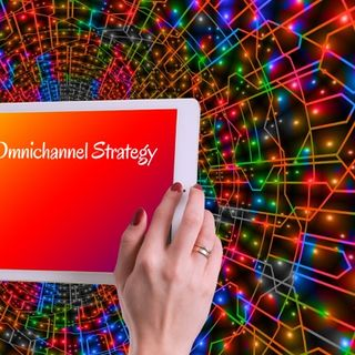 Omnichannel Strategy per soddisfare