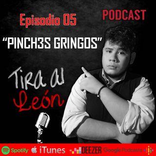Pinch3s gringos (Con Frank De Jesus)