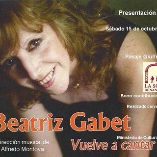 Beatriz Gabet vuelve a cantar 15 DE OCTUBRE 18 hs
