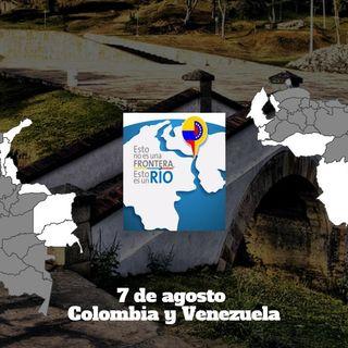 7 de agosto Colombia y Venezuela