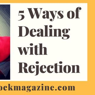 5 Ways of Dealing with Rejection