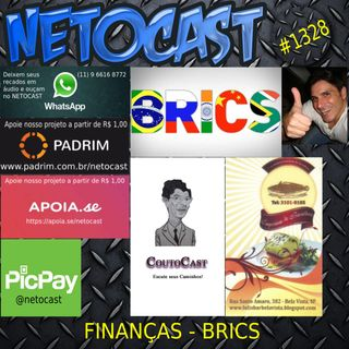 NETOCAST 1328 DE 27/07/2020 - BRICS (Por: Eduardo Couto - Coutocast)