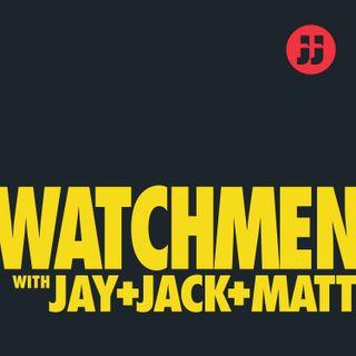 "Watchmen with Jay, Jack+ Matt: Ep. 1.5 ""Little Fear of Lightning"""