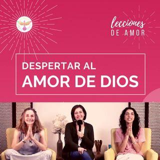 """Sesión de cierre """"Lecciones de Amor"""" DESPERTAR AL AMOR DE DIOS con Marina Colombo, Ana Cecilia Gonzales Vigil y Ana Paola Urrejola"""