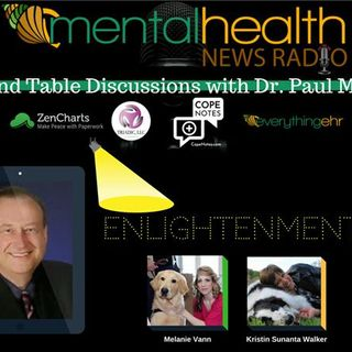 Round Table Discussions with Dr. Paul Meier: Enlightenment