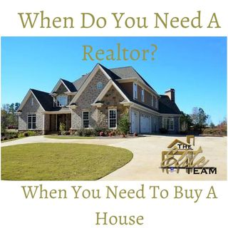 When You Need To Buy A House