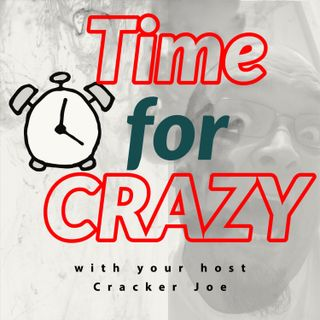 Time for Crazy
