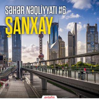 Şəhər nəqliyyatı #6 - Şanxay