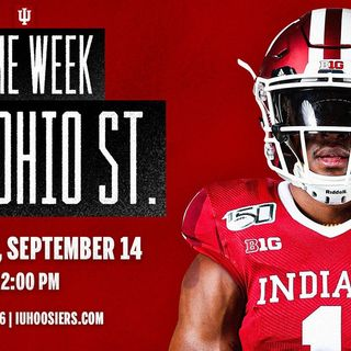 Indiana Football Weekly: Indiana/Ohio State Preview W/Mike Goodpaster and Cole Hanna