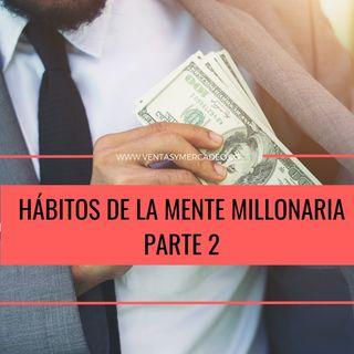 Hábitos de la mente millonaria 2