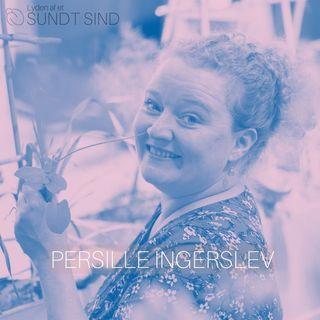04. Persille Ingerslev - Da 50 psykedeliske svampe åbnede en dør, der ikke skulle åbnes...