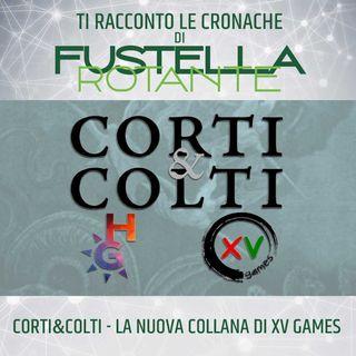 Corti&Colti: la nuova collana di XV Games