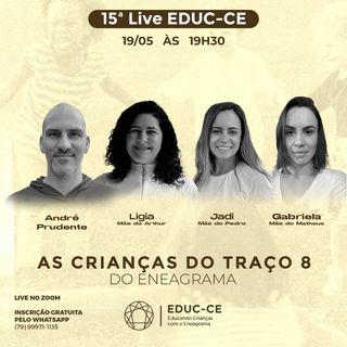 15a Live EDUC-CE: As crianças do traço 8 do eneagrama