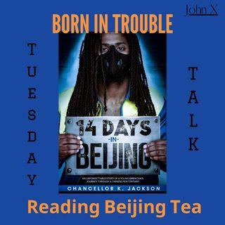 Reading Beijing Tea Leaves