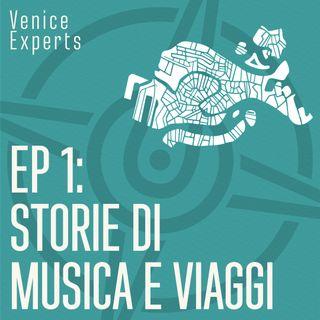 Ep1: Storie di musica e di viaggi