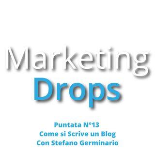 Come si Scrive un Blog con Stefano Germinario (Puntata 13)