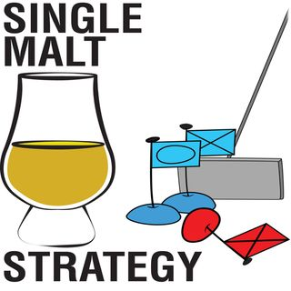 Single Malt Strategy 35: Catching Up and Discussing Battlestar Galactica & We. The Revolution