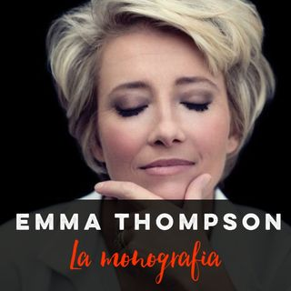 Monografie: Emma Thompson